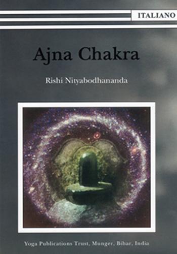 Ajna Chakra - Edizioni Satyananda Ashram Italia