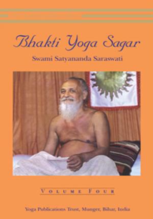 BHAKTI YOGA SAGAR • Volume IV