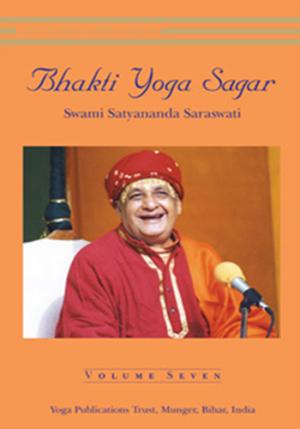 BHAKTI YOGA SAGAR • Volume VII