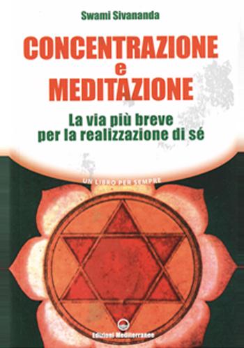 Concentrazione e Meditazione - Edizioni Mediterranee