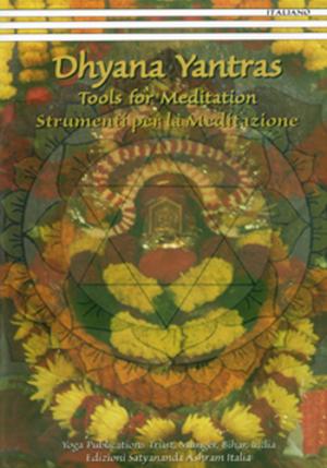 Dhyana Yantras - Strumenti per la Meditazione - Edizioni Satyananda Ashram Italia