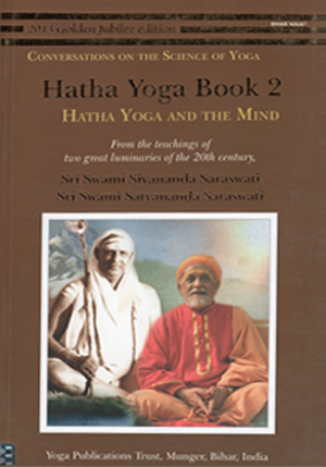 HATHA YOGA BOOK 2 • Hatha Yoga and the Mind