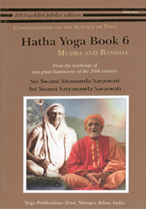 HATHA YOGA BOOK 6 • Mudra and Bandha