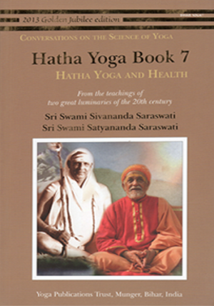 HATHA YOGA BOOK 7 • Hata Yoga and Health
