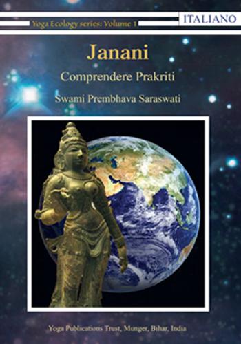 Janani - Comprendere Prakriti - Edizioni Satyananda Ashram Italia