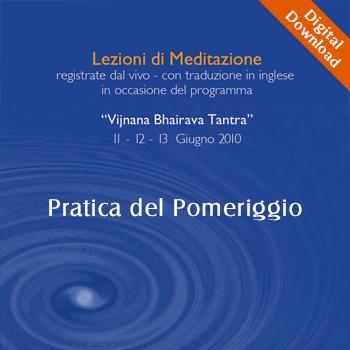 Lezioni Di Meditazione Pratica Pomeriggio Digital Download
