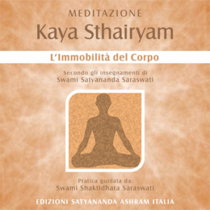 KAYA STHAIRYAM • The immobility of the Body
