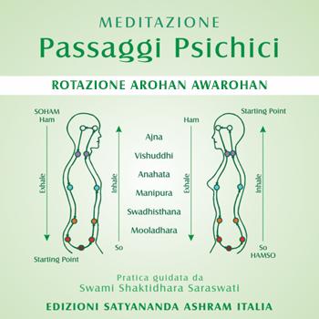 Meditazione Passaggi Psichici Arohan Awarohan