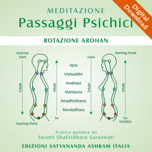 MEDITAZIONE • Passaggi Psichici – Rotazione Arohan – Mp3