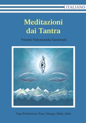 Meditazioni dai Tantra - Edizioni Satyananda Ashram Italia