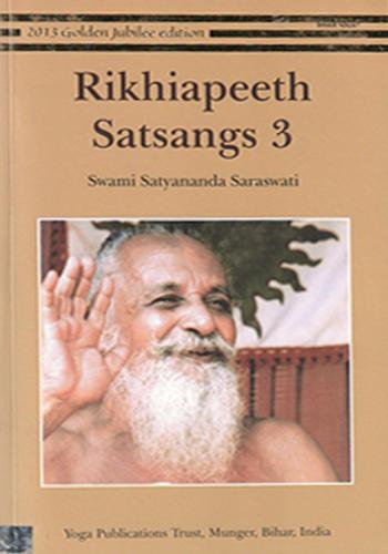 Rikhiapeeth Satsangs 3