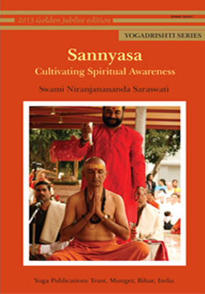 Sannyasa - Cultivating Spiritual Awareness