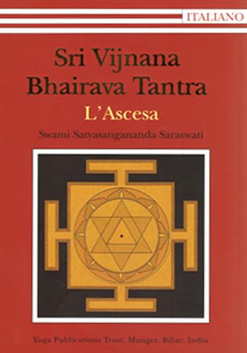 Sri Vijnana Bhairava Tantra Ascesa - Edizioni Satyananda Ashram Italia