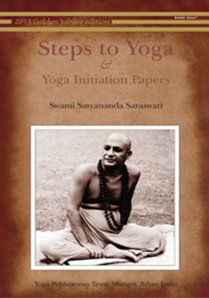 Steps tto Yoga - Yoga Initiation Papers