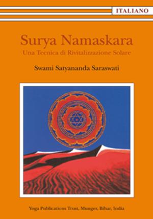 SURYA NAMASKARA • Una Tecnica di Rivitalizzazione Solare