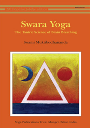 SWARA YOGA • The Tantric Science of Brain Breathing