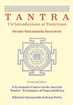 Tantra - Introduzione al Tantrismo - Edizioni Satyananda Ashram Italia
