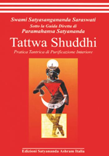 Tattwa Shuddhi - Edizioni Satyananda Ashram Italia