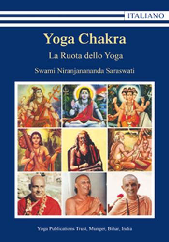Yoga Chakra - La Ruota dello Yoga - Edizioni Satyananda Ashram Italia