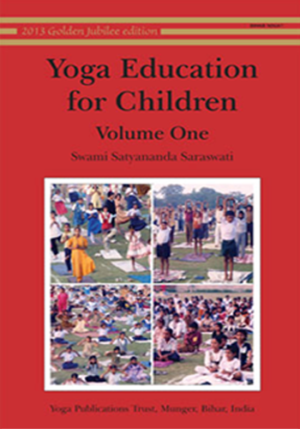 Yoga Education for Children - Volume One