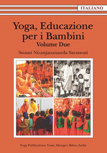 Yoga Educazione per i Bambini - Volume 2 - Edizioni Satyananda Ashram Italia