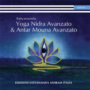 ADVANCED YOGA NIDRA & ADVANCED ANTAR MOUNA