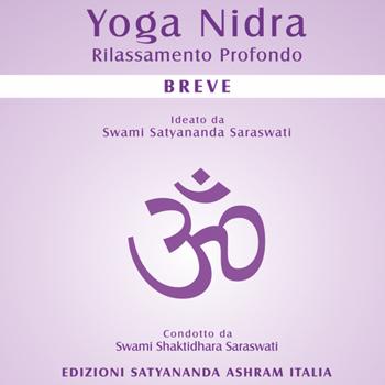 Yoga Nidra Breve - Edizioni Satyanda Ashram Italia