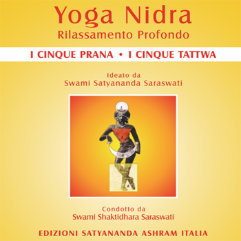 Yoga Nidra Cinque Prana Cinque Tattwa - Edizioni Satyanda Ashram Italia