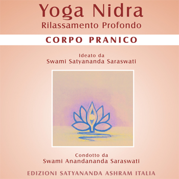 Yoga Nidra Corpo Pranico - Edizioni Satyanda Ashram Italia