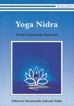 Yoga Nidra - Edizioni Satyananda Ashram Italia