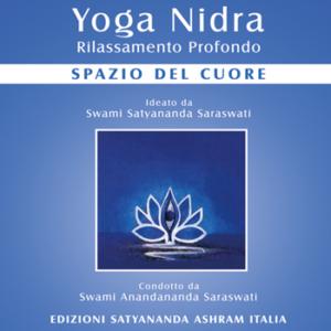 Yoga Nidra Spazio del Cuore - Edizioni Satyanda Ashram Italia