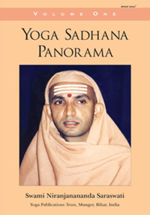YOGA SADHANA PANORAMA • Volume 1